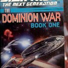 STAR TREK THE NEXT GENERATION THE DOMINION WAR BOOK 1 BY JOHN VORNHOLT 1998 PAPERBACK BOOK NEAR MINT