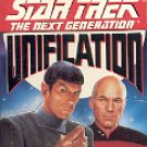 STAR TREK  THE NEXT GENERATION  UNIFICATION BY JERI TAYLOR 1991 PAPERBACK BOOK VERY GOOD COND