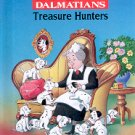 DISNEY'S 101 DALMATIANS TREASURE HUNTERS 1ST AMERICAN ED 1998 CHILDREN'S HARDBACK BOOK MINT
