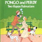 WALT DISNEY'S PONGO AND PERDY TWO HAPPY DALMATIANS 1ST AMER ED. 1980 CHILDREN'S HARDBACK BOOK MINT