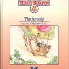 THE WORLD OF TEDDY RUXPIN THE AIRSHIP DISCOVER  A WHOLE NEW WORLD CHILDREN'S HARDBACK BOOK MINT