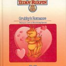 THE WORLD OF TEDDY RUXPIN GRUBBY'S ROMANCE  FALLING IN LOVE IS  CHILDREN'S HARDBACK BOOK MINT