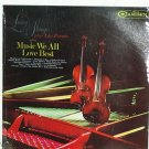 LIVING STRINGS PLUS TWO PIANOS PLAY MUSIC WE ALL LOVE BEST  1966 RECORD 33 RPM ALBUM SEALED  MINT