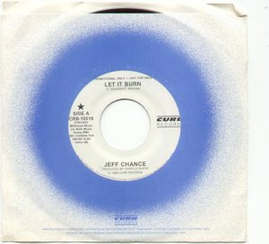LET IT BURN by JEFF CHANCE 1988 CURB RECORDS 45 RPM PROMOTION RECORD # 92 MINT