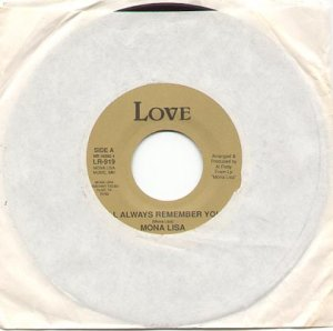 I'LL ALWAYS REMEMBER YOU & STONE WASHED JEANS by MONA LISA - LOVE RECORDS 45 RPM RECORD # 129 MINT