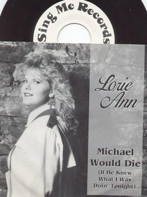 MICHAEL WOULD DIE & WEEKEND RESURRECTION - SING ME BY LORIE ANN 45 RPM PROMO RECORD # 142 MINT
