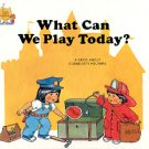 WHAT CAN WE PLAY TODAY BY JANE BELK MONCURE  #1 VERY GOOD 1988 CHILDREN'S HARDBACK BOOK NEAR MINT