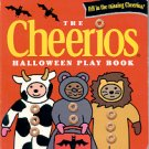 THE CHEERIOS HALLOWEEN PLAY BOOK by LEE WADE 2001 (ORANGE) CHILDREN'S HARDBOARD VERY GOOD CONDITION