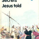 SECRETS JESUS TOLD 1987 BY GUIDEPOSTS # 37 CHILDREN'S HARDBACK BOOK NEAR MINT