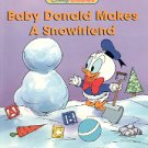DISNEY BABIES - BABY DONALD MAKES A SNOWFRIEND CHILDREN'S HARDBOARD BOOK NEAR MINT