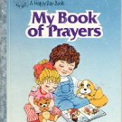 MY BOOK OF PRAYERS by FRANCES CARFI MATRANGA 1985 CHILDREN'S HARDBACK BOOK GOOD CONDITION