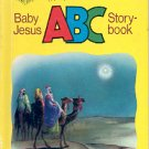 BABY JESUS A B C STORY-BOOK by CECILE LAMB 1979 CHILDREN'S HARDBACK BOOK VERY GOOD CONDITION