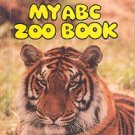 MY  A B C    ZOO BOOK by KATHY DOWNS 1989 CHILDREN'S HARDBACK BOOK VERY GOOD CONDITION