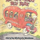 THE VERY BUMPY BUS RIDE by MICHAELA MUNTEAN 1981 CHILDREN'S HARDBACK BOOK VERY GOOD CONDITION