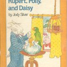 RUPERT POLLY AND DAISY by JODY SILVER 1984 CHILDREN'S HARDBACK BOOK VERY GOOD
