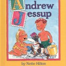 ANDREW JESSUP by NETTE HILTON 1993 CHILDREN'S HARDBACK BOOK MINT