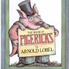 THE BOOK OF PIGERICKS - PIG LIMERICKS by ARNOLD LOBEL 1ST ED 1983 CHILDREN'S HARDBACK BOOK NEAR MINT