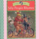 MOTHER GOOSE SILLY PEOPLE RHYMES 2002 CHILDREN'S HARDBACK BOOK NEAR MINT