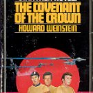 STAR TREK # 4 THE COVENANT OF THE CROWN by HOWARD WEINSTEIN 1981 PAPERBACK BOOK GOOD CONDITION