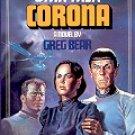 STAR TREK # 15  CORONA by GREG BEAR 1984  PAPERBACK BOOK NEAR MINT