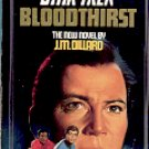 STAR TREK # 37 BLOODTHIRST  by J.M. DILLARD 1987  PAPERBACK BOOK VERY GOOD CONDITION