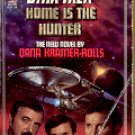 STAR TREK  # 52 HOME IS THE HUNTER by DIANE DUANE 1990  PAPERBACK BOOK GOOD CONDITION