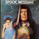 STAR TREK - SPOCK MESSIAH  by THEODORE COGSWELL & CHARLES SPANO JR. 1993 PAPERBACK BOOK NEAR MINT