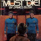 STAR TREK - SPOCK MUST DIE by JAMES BLISH 1985 PAPERBACK BOOK GOOD CONDITION