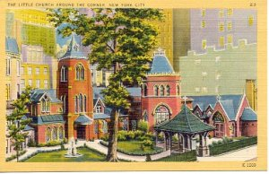 THE LITTLE CHURCH AROUND THE CORNER NEW YORK CITY LINEN POSTCARD #108 UNUSED