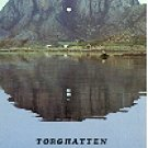 FAMOUS MOUNTAIN - THE HOLE TORGHATTEN BRONNOYSUND NORWAY COLOR PICTURE POSTCARD #254 UNUSED