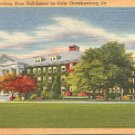 MAIN BUILDING PENN HALL SCHOOL FOR GIRLS CHAMBERSBURG PENNSYLVANIA LINEN POSTCARD #508 UNUSED