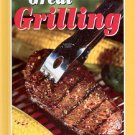 GREAT GRILLING COOKBOOK 2005 HARDCOVER BOOK MINT