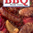 BBQ MADE EASY COOKBOOK 2005 HARDCOVER BOOK MINT