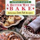 MOTT'S APPLE SAUCE - A BETTER WAY TO BAKE LOW FAT COOKBOOK 1995 HARDCOVER MINT