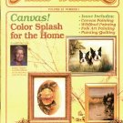 ARTISTS' WORKBOOK CRAFTS BACK ISSUE MAGAZINE:CANVAS! COLOR SPLASH FOR THE HOME 1986 NEAR MINT