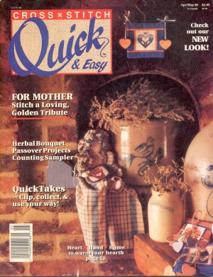 QUICK &amp; EASY CROSS STITCH BACK ISSUE CRAFTS MAGAZINE APRIL - MAY 1990 NEAR MINT