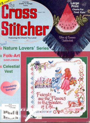 BACK ISSUE CRAFTS MAGAZINE: THE CROSS STITCHER CROSS STITCH AUGUST 1994 NEAR MINT