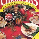 BACK ISSUE CRAFTS MAGAZINE: CHRISTMAS YEAR ROUND COLLECTOR'S PREMIER ISSUE 1990 MINT