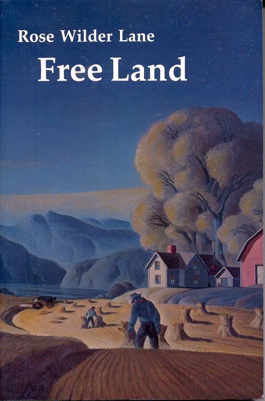 FREE LAND by ROSE WILDER LANE 1984 PAPERBACK BOOK NEAR MINT