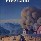 FREE LAND by ROSE WILDER LANE 1984 PAPERBACK BOOK NEAR MINT