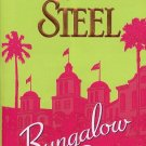 BUNGALOW 2 by DANIELLE STEEL 2008  PAPERBACK BOOK MINT
