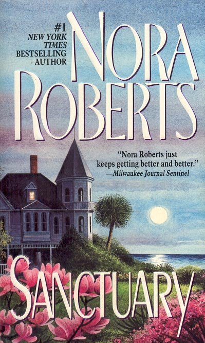 SANCTUARY  by NORA ROBERTS 1998  PAPERBACK BOOK MINT