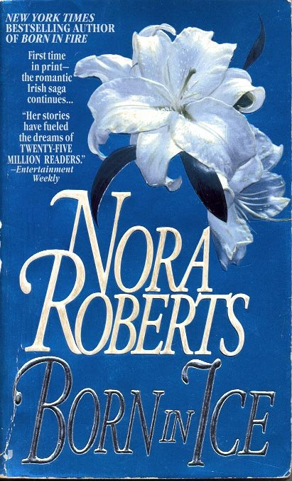 BORN IN ICE  by NORA ROBERTS 1995  PAPERBACK BOOK NEAR MINT
