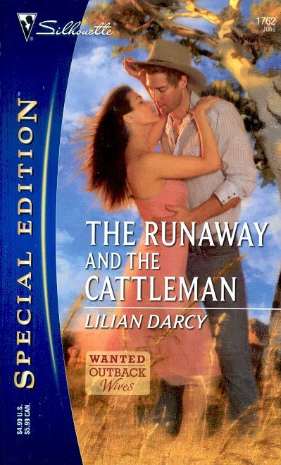 THE RUNAWAY AND THE CATTLEMAN  by LILIAN DARCY 2006  PAPERBACK BOOK MINT