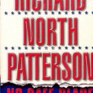 NO SAFE PLACE by RICHARD NORTH PATTERSON 1999  PAPERBACK BOOK NEAR MINT