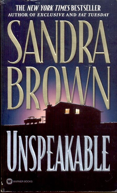 UNSPEAKABLE by SANDRA BROWN 1999  PAPERBACK BOOK MINT