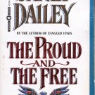 THE PROUD AND THE FREE by JANET DAILEY 1995 PAPERBACK BOOK NEAR MINT