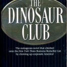 THE DINOSAUR CLUB by WILLIAM HEFFERNAN 1999 PAPERBACK BOOK NEAR MINT