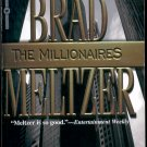 THE MILLIONAIRES by BRAD MELTZER 2002 PAPERBACK BOOK NEAR MINT