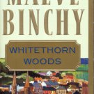 WHITETHORN WOODS by MAEVE BINCHY 2008 PAPERBACK BOOK MINT